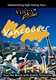 Vista Point Vancouver Canada [DVD] [NTSC]