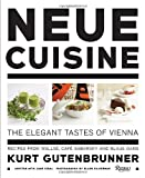 img - for Neue Cuisine: The Elegant Tastes of Vienna: Recipes from Cafe Sabarsky, Wallse, and Blaue Gans by Kurt Gutenbrunner (2011-10-11) book / textbook / text book
