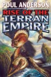 Rise of the Terran Empire: The Technic Civilization Saga (Technic Civilization Series)