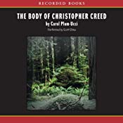 The Body of Christopher Creed | [Carol Plum-Ucci]
