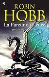 echange, troc Robin Hobb - Les Cités des Anciens, Tome 3 : La fureur du fleuve