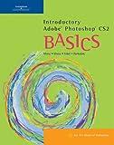 Karl Barksdale Introductory Adobe Photoshop CS2 Basics