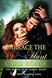 Embrace the Hunt (The Blood Rose Series Book 8)