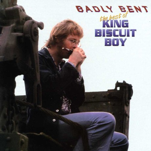 Badly Bent - The Best Of King Biscuit Boy