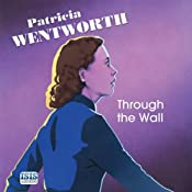 Through the Wall | Patricia Wentworth