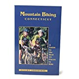 img - for Mountain Biking Connecticut: A Guide to the Best 25 Places to Ride by Stuart A. Johnstone (2000-05-03) book / textbook / text book