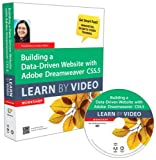 Candyce Mairs Building a Data-driven Website with Adobe Dreamweaver CS5.5: Learn by Video