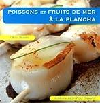 Poissons et fruits de mer � la plancha