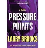 By Brooks, Larry ( Author ) [ { Pressure Points } ]Dec-2013 Paperback