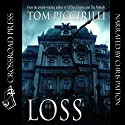 Loss Audiobook by Tom Piccirilli Narrated by Chris Patton