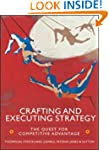 Crafting and Executing Strategy: The...