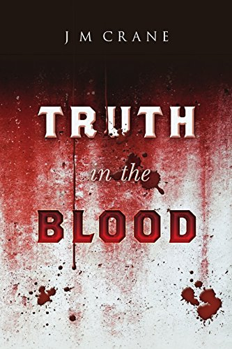 Nurse Melva Connors has been killed in her apartment. The attacker left no trace of himself behind. The police are stumped…  Truth In The Blood by J. Crane