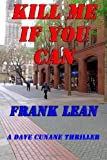 Frank Lean Kill Me If You Can: 8 (Dave Cunane Investigations)