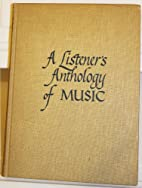 A Listeners Anthology of Music Volume II…