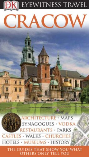 Cracow (DK Eyewitness Travel Guide)