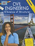 Civil Engineering and the Science of Structures (Engineering in Action)