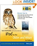 iPad for the Older and Wiser: Get Up...