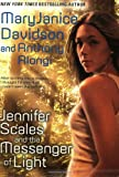 Jennifer Scales and the Messenger of Light (Jennifer Scales, Book 2) (0425210111) by Davidson, MaryJanice