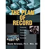 img - for [(The Plan of Record: Producing Successful Computer Products Worldwide )] [Author: Wayne Holovacs] [Dec-2003] book / textbook / text book