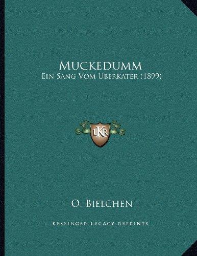 Muckedumm: Ein Sang Vom Berkater (1899)