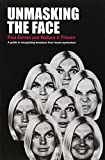 img - for Unmasking the Face: A Guide to Recognizing Emotions From Facial Expressions book / textbook / text book