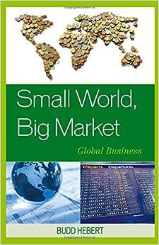 Small World, Big Market: Global Business