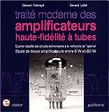 echange, troc Lallié/Fiderspil - Traite Moderne des Amplificateurs Haute Fidélité à Tubes