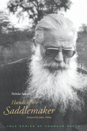 Hands of the Saddlemaker (Yale Series of Younger Poets), Professor Nicholas Samaras