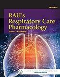 img - for Rau's Respiratory Care Pharmacology, 9e book / textbook / text book