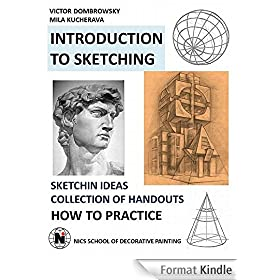 INTRODUCTION TO SKETCHING: HOW TO PRACTICE (English Edition)