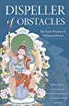 Dispeller of Obstacles: The Heart Pra...