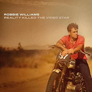 Reality Killed The Video Star (Deluxe Edition)