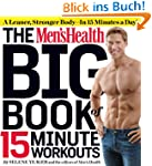 The Men's Health Big Book of 15-Minut...