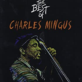 The Best of Charles Mingus