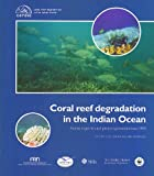 img - for Coral reef degradation in the Indian Ocean Status reports and project presentations, 1999 book / textbook / text book