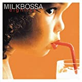 MILK BOSSA eighties
