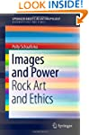 Images and Power: Rock Art and Ethics