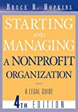 img - for Starting and Managing a Nonprofit Organization: A Legal Guide [Paperback] [2004] (Author) Bruce R. Hopkins book / textbook / text book