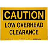 "Brady Black On Yellow Color Machine And Operational Sign, Legend ""Caution, Low Overhead Clearance"""