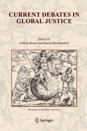 Current Debates in Global Justice (Studies in Global Justice)
