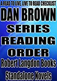 DAN BROWN: SERIES READING ORDER: A READ TO LIVE, LIVE TO READ CHECKLIST [Robert Langdon Series]