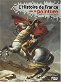 echange, troc Dimitri Casali, Christophe Beyeler - L'Histoire de France par la peinture