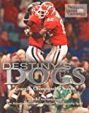 Destinys Dogs: Georgias Championship Season