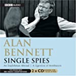 Single Spies: An Englishman Abroad &...