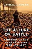 img - for The Allure of Battle: A History of How Wars Have Been Won and Lost book / textbook / text book