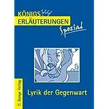 """K�nigs Erl�uterungen Spezial: Lyrik der Gegenwart. Interpretationen zu wichtigen Werken der Epochevon """"Gudrun Blecken"""""""