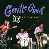 Experience by Gentle Giant (2002-04-09)