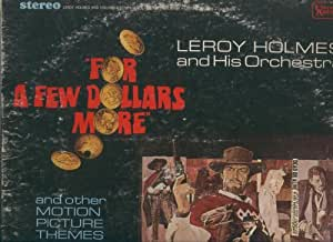 For a Few Dollars More By Leroy Holmes and His Orchestra