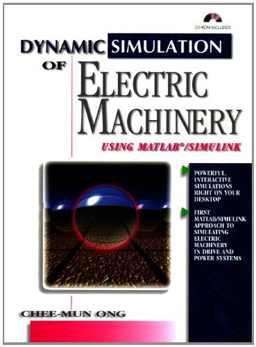 Full downloadable books free Dynamic Simulations of Electric Machinery: Using MATLAB/SIMULINK