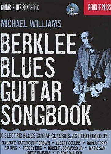 Berklee Blues Guitar Songbook-Berklee Press Bk/Cd (Guitar: Blues Songbook) [Williams, Michael] (Tapa Blanda)